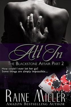 All In (The Blackstone Affair 2) by Raine Miller