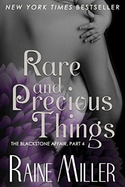 Rare and Precious Things (The Blackstone Affair 4) by Raine Miller