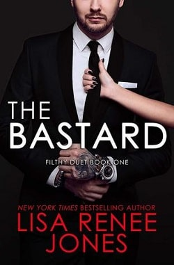 The Bastard (Filthy Trilogy 1) by Lisa Renee Jones