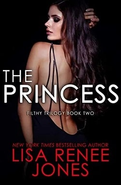 The Princess (Filthy Trilogy 2) by Lisa Renee Jones