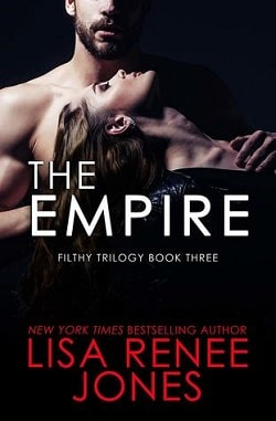 The Empire (Filthy Trilogy 3) by Lisa Renee Jones