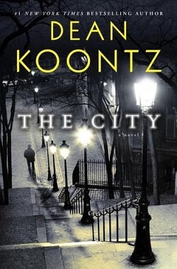 The City (The City 1) by Dean Koontz