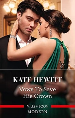 Vows to Save His Crown by Kate Hewitt