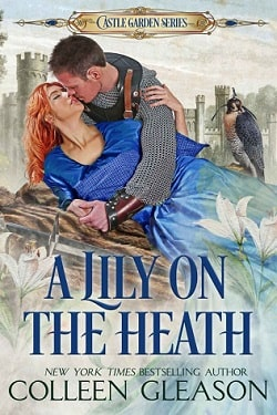 A Lily on the Heath (Medieval Herb Garden 4) by Colleen Gleason