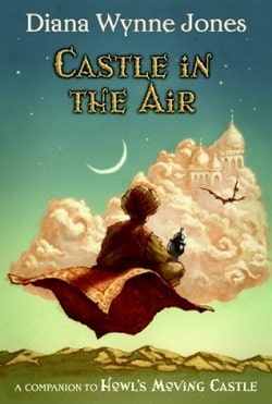 Castle in the Air (Howl's Moving Castle 2) by Diana Wynne Jones