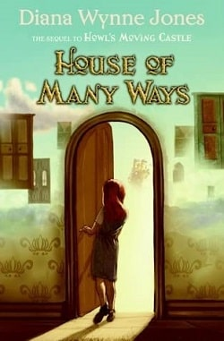 House of Many Ways (Howl's Moving Castle 3) by Diana Wynne Jones