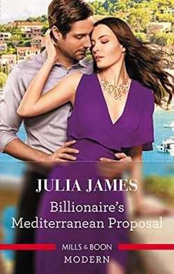 Billionaire's Mediterranean Proposal by Julia James