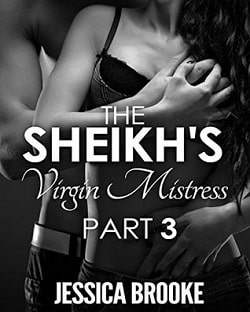 The Sheikh's Virgin Mistress 3 (Jatar Sheikh 3) by Jessica Brooke