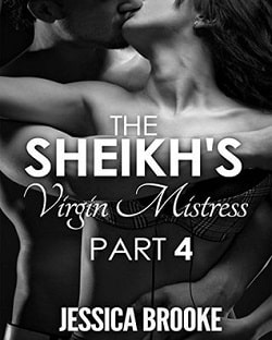 The Sheikh's Virgin Mistress 4 (Jatar Sheikh 4) by Jessica Brooke
