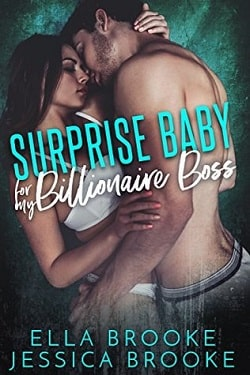 Surprise Baby for my Billionaire Boss by Jessica Brooke