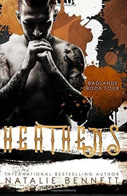 Heathens (Badlands 4) by Natalie Bennett