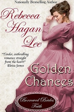 Golden Chances (Jordan-Alexander Family 1) by Rebecca Hagan Lee