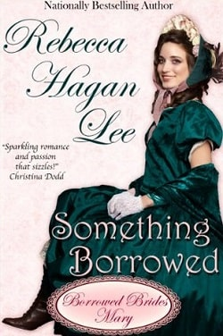 Something Borrowed (Jordan-Alexander Family 3) by Rebecca Hagan Lee