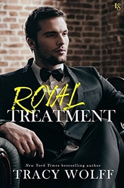 Royal Treatment (His Royal Hotness 2) by Tracy Wolff