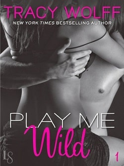 Play Me Wild (Play Me 1) by Tracy Wolff
