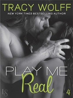 Play Me Real (Play Me 4) by Tracy Wolff