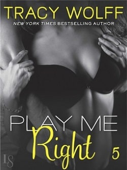 Play Me Right (Play Me 5) by Tracy Wolff