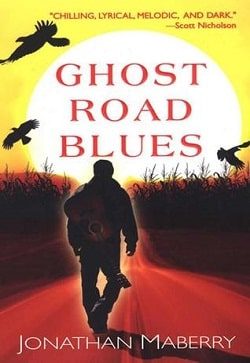 Ghost Road Blues (Pine Deep 1) by Jonathan Maberry