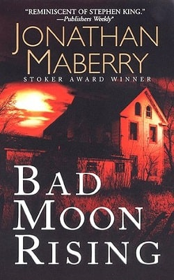 Bad Moon Rising (Pine Deep 3) by Jonathan Maberry