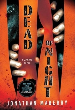 Dead of Night (Dead of Night 1) by Jonathan Maberry