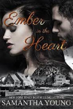 Ember In The Heart by Samantha Young