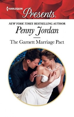 The Garnett Marriage Pact by Penny Jordan