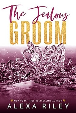 The Jealous Groom (Groom 3) by Alexa Riley