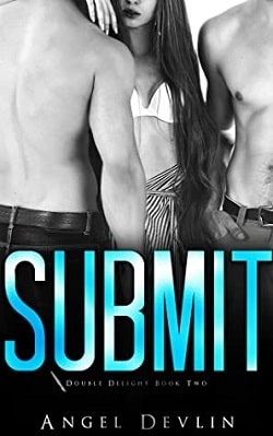 Submit (Double Delights Book 2) by Gisele St. Claire