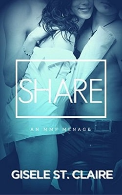 Share (Double Delights 3) by Gisele St. Claire