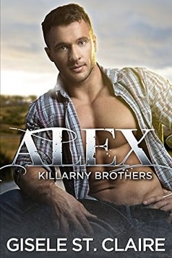 Alex (Killarny Brothers 2) by Gisele St. Claire