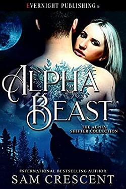 Alpha Beast (The Alpha Shifter Collection) by Sam Crescent