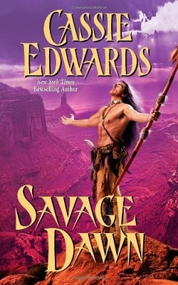 Savage Dawn by Cassie Edwards