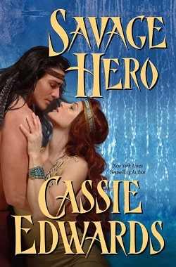 Savage Hero by Cassie Edwards