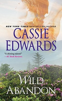 Wild Abandon by Cassie Edwards