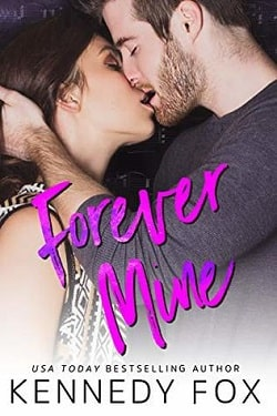 Forever Mine (Roommate Duet 0.5) by Kennedy Fox.jpg