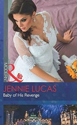 Baby of His Revenge by Jennie Lucas.jpg