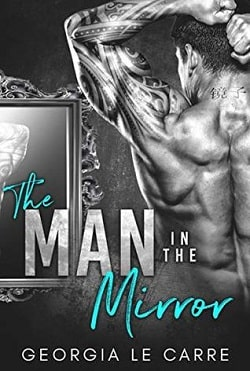 The Man In The Mirror by Georgia Le Carre