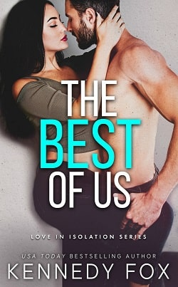 The Best of Us (Love in Isolation 2) by Kennedy Fox