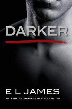 Darker (Fifty Shades 5) by E.L. James