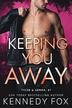 Keeping You Away (Ex-Con Duet 1) by Kennedy Fox