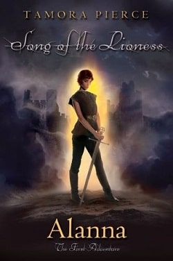 Alanna: The First Adventure (Song of the Lioness 1) by Tamora Pierce