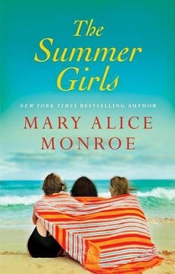 The Summer Girls (Lowcountry Summer 1) by Mary Alice Monroe