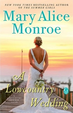 A Lowcountry Wedding (Lowcountry Summer 4) by Mary Alice Monroe
