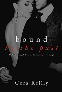 Bound by the Past (Born in Blood Mafia Chronicles 7) by Cora Reilly