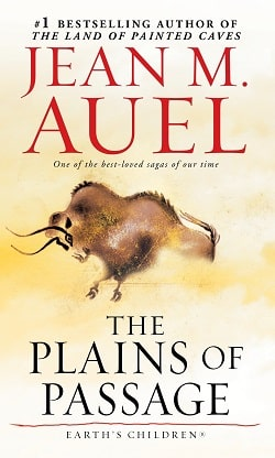 The Plains of Passage (Earth's Children 4) by Jean M. Auel