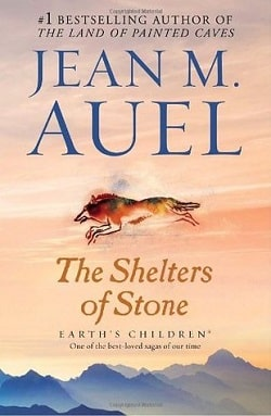 The Shelters of Stone (Earth's Children 5) by Jean M. Auel