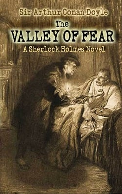 The Valley of Fear (Sherlock Holmes 7) by Arthur Conan Doyle