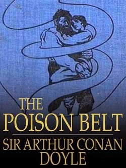 The Poison Belt (Professor Challenger 2) by Arthur Conan Doyle