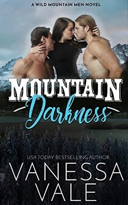 Mountain Darkness (Wild Mountain Men 1) by Vanessa Vale