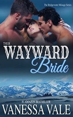 Their Wayward Bride (Bridgewater Ménage 2) by Vanessa Vale